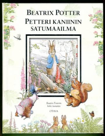 Petteri Kaniinin satumaailma - Beatrix Potterin koko tuotanto
