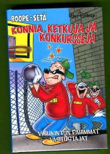 Roope-setä - Konnia, ketkuja ja konkursseja: Visukintun pahimmat vastustajat