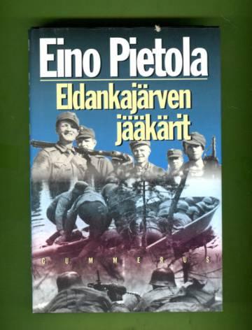 Eldankajärven jääkärit - Sissiromaani Uhtualta 1942
