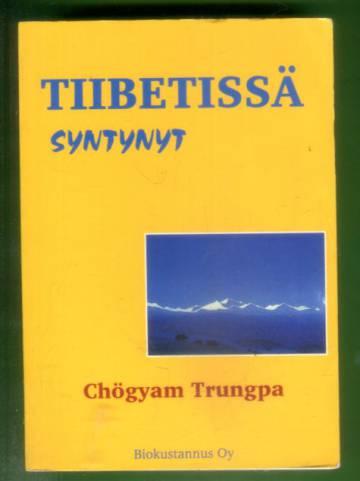 Tiibetissä syntynyt
