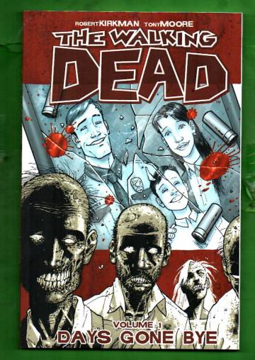 The Walking Dead Vol. 1: Days Gone By