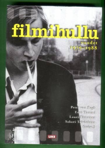 Filmihullu - Vuodet 1979-1988