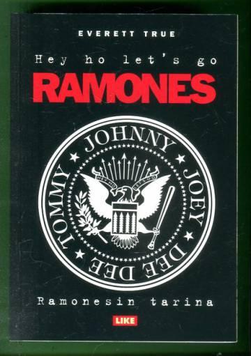 Hey ho let's go - Ramonesin tarina