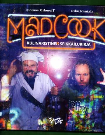 Mad Cook - Kulinaristinen seikkailukirja