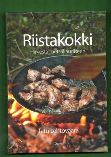Riistakokki - Hirvestä metsäkauriiseen