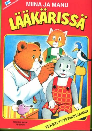 Miina ja Manu lääkärissä