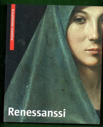 Kuvataiteen maailma - Renessansen / Renässansen / Renaessancen / Renessanssi