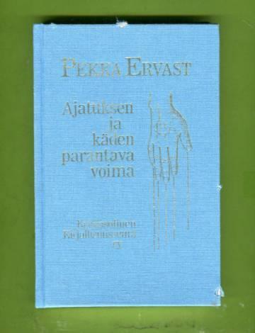 Ajatuksen ja käden parantava voima - Helsingin esitelmiä syksyllä 1923