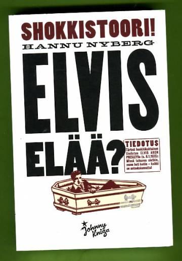 Elvis elää?