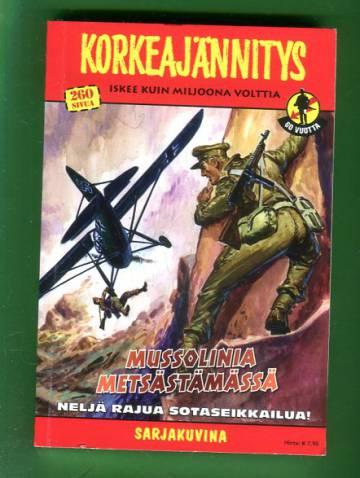 Korkeajännitys 4/13 - Mussolinia metsästämässä