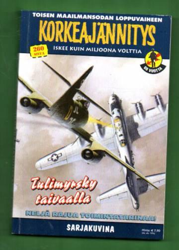 Korkeajännitys 2E/13 - Toisen maailmansodan loppuvaiheen Korkeajännitys: Tulimyrsky taivaalla