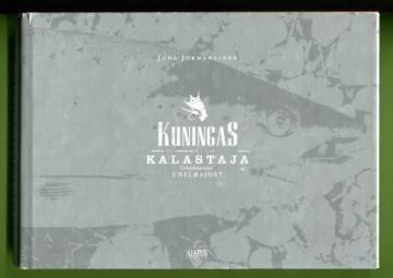 Kuningaskalastaja - Lohenkalastajan unelmajoet