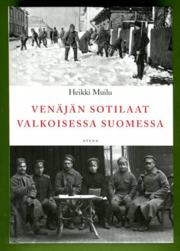 Venäjän sotilaat valkoisessa Suomessa