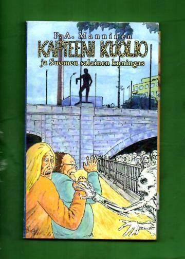 VARASTOTYHJENNYS Kapteeni Kuolio ja Suomen salainen kuningas (ei sarjakuva)