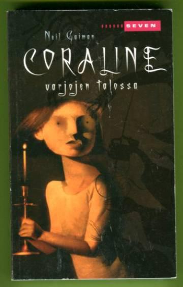 Coraline varjojen talossa