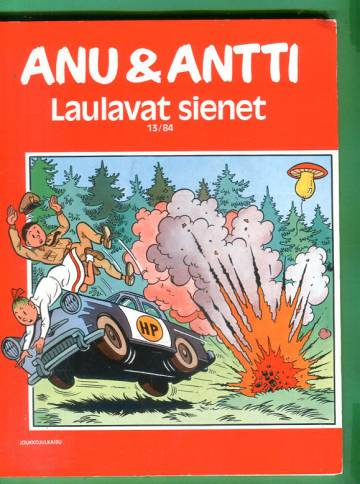 Anu & Antti 13/84 - Laulavat sienet