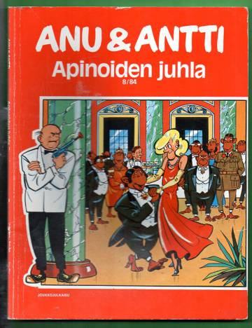 Anu & Antti 8/84 - Apinoiden juhlat