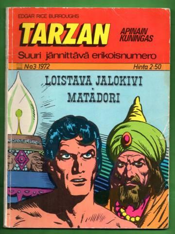 Tarzan - Apinain kuningas -erikoisnumero 3/72 - Loistava jalokivi & Matadori
