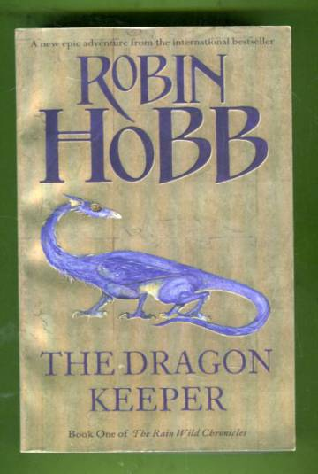 Rain Wild Chronicles 1 - The Dragon Keeper
