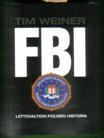 FBI - Liittovaltion poliisin historia