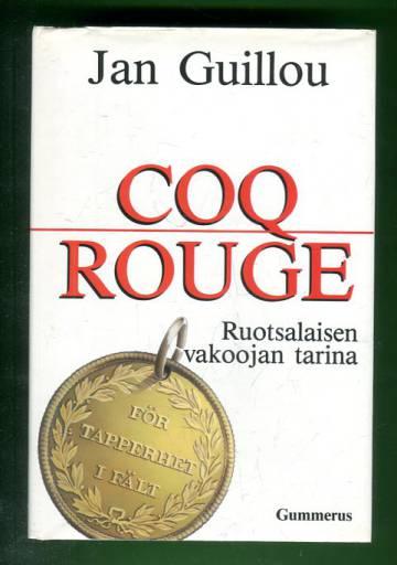 Coq Rouge - Kertomus ruotsalaisesta vakoojasta