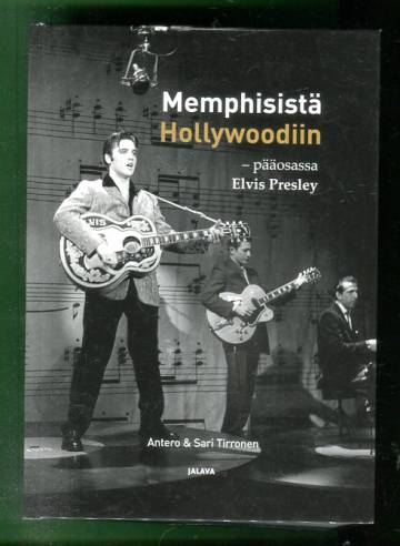 Memphisistä Hollywoodiin - Pääosassa Elvis Presley