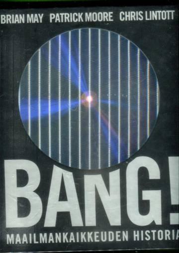 Bang! - Maailmankaikkeuden historia