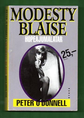 Modesty Blaise, Hopeajumalatar