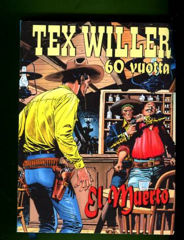 Tex Willer 60  vuotta - El Muerto