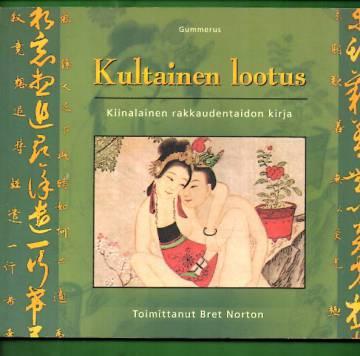 Kultainen lootus - Kiinalainen rakkaudentaidon kirja