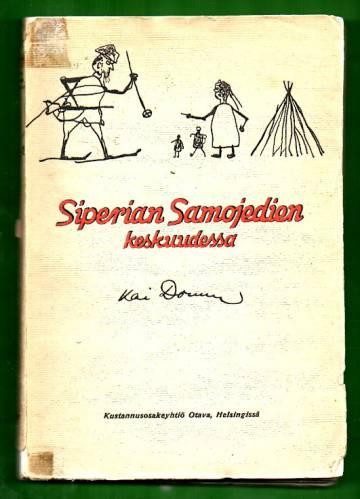 Siperian Samojedien keskuudessa vuosina 1911-1913 ja 1914