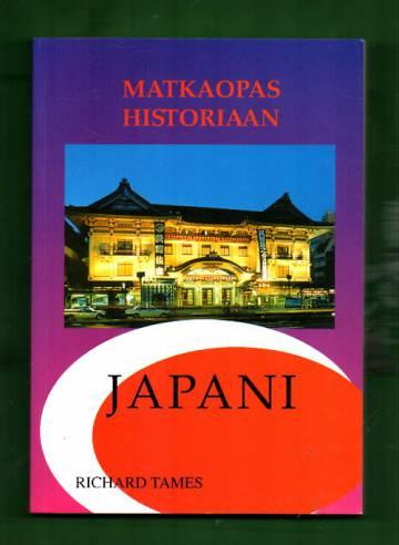 Matkaopas historiaan - Japani