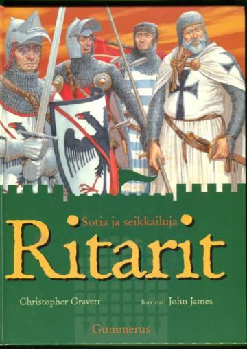Ritarit - Sotia ja seikkailuja