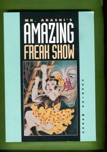 Mr. Arashi´s Amazing Freak Show