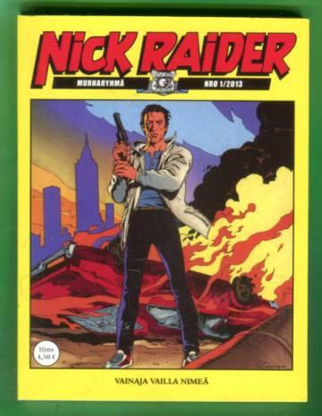 Nick Raider 1 (1/13) - Vainaja vailla nimeä