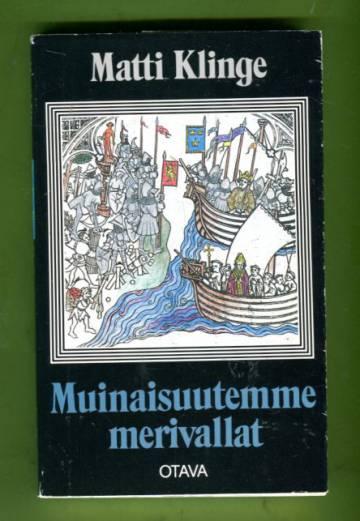 Muinaisuutemme merivallat - Kuvitettu historiallinen luonnos