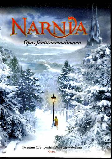 Narnia - Opas fantasiamaailmaan