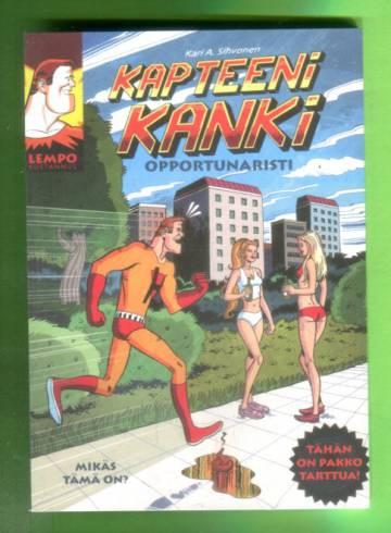 Kapteeni Kanki - Opportunaristi