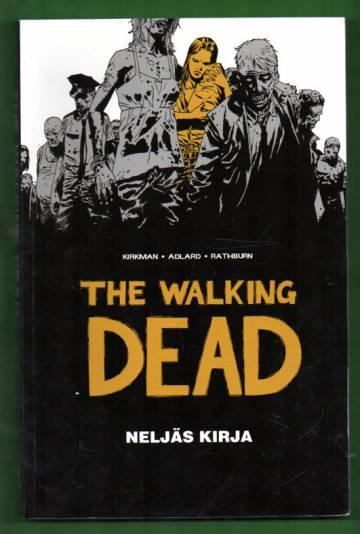 Walking Dead - Neljäs kirja