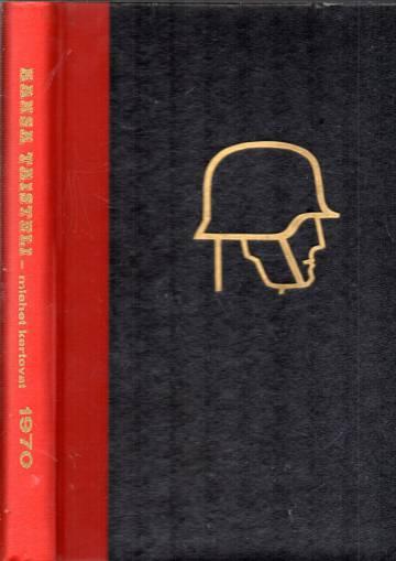 Kansa taisteli - Miehet kertovat -vuosikerta 1970