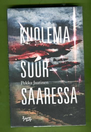 Kuolema Suursaaressa - Romaani Suursaaren 1944 taistelusta