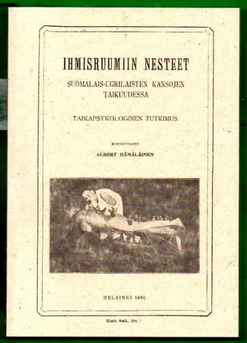 Ihmisruumiin nesteet suomalais-ugrilaisten kansojen taikuudessa - Taikapsykologinen tutkimus