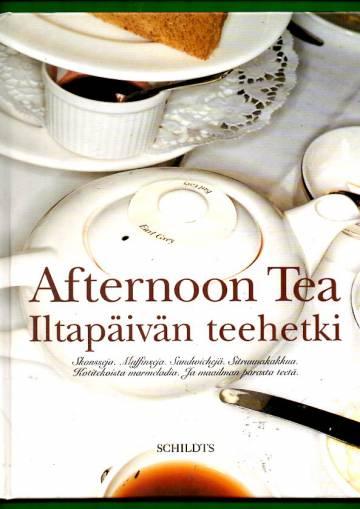 Afternoon Tea - Iltapäivän teehetki
