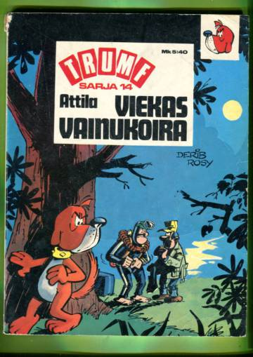 Trumf-sarja 14 - Attila: Viekas vainukoira