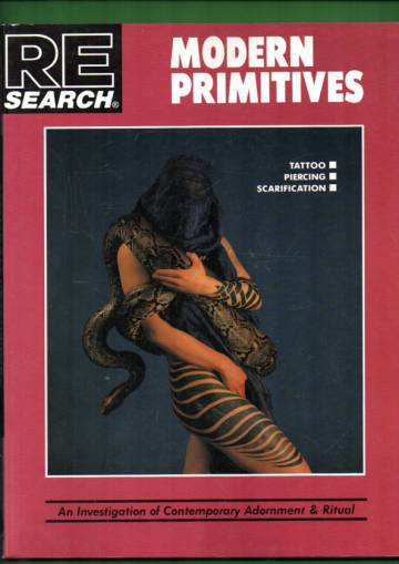 RE/Search #12 - Modern Primitives: An Investigation of Contemporary Adornment & Ritual