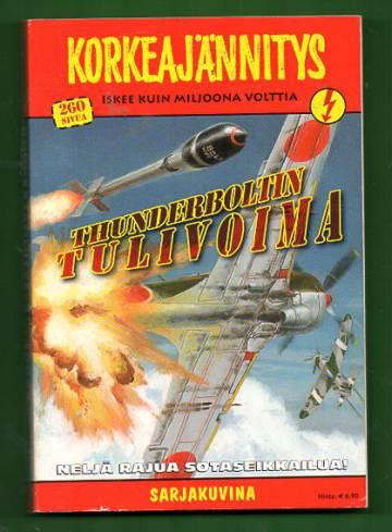 Korkeajännitys 3/09 - Thunderboltin tulivoima