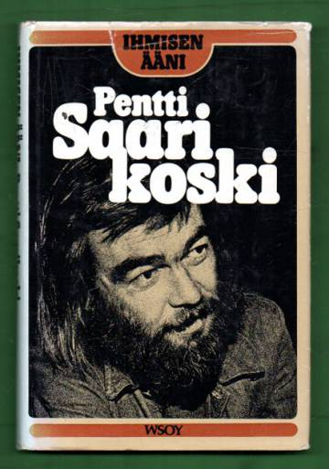 Ihmisen ääni - Pentti Saarikoski