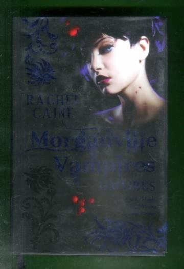 Morganville Vampires - Omnibus: Feast of Fools, Lord of Misrule & Carpe Corpus
