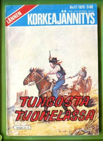 Lännen Korkeajännitys 12/79 - Tungosta tuonelassa