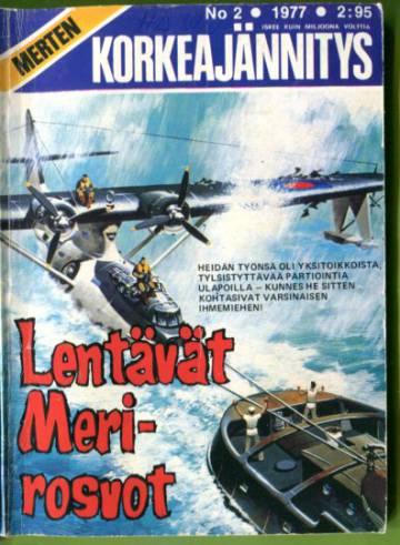 Merten Korkeajännitys 2/77 - Lentävät Merirosvot